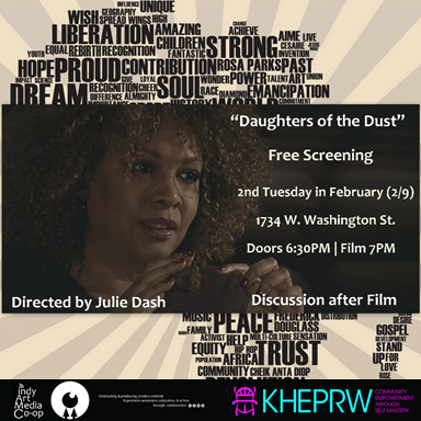 Daughters of the Dust screening in honor of Black History Month; film screening promotional image with Kheprw as event sponsor/facilitator.